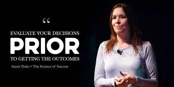 Making Smart Decisions When You Don't Have All The Facts with Annie Duke