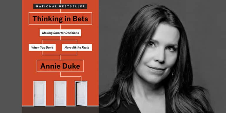 Making decisions in VUCA times – lessons from top poker pro Annie Duke