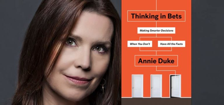 Thinking in Bets with Annie Duke